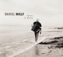 Après la pluie.../Daniel Mille