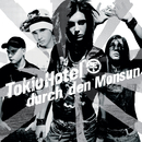 Durch Den Monsun/Tokio Hotel