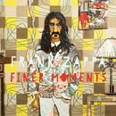 Finer Moments/Frank Zappa