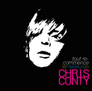 Tout Recommence - Le Best Of/Chris Conty