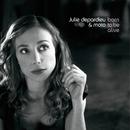 Born To Be Alive/Julie Depardieu