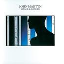Grace & Danger (Deluxe Edition)/John Martyn