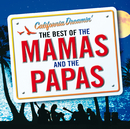 California Dreamin' - The Best of The Mamas & The Papas/The Mamas & The Papas