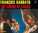 The Sound Of A Bass/Francois Rabbath