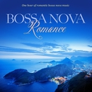 Bossa Nova Romance: One Hour Of Romantic Instrumental Bossa Nova Music/Jack Jezzro