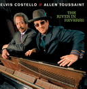 The River In Reverse/Elvis Costello, Allen Toussaint