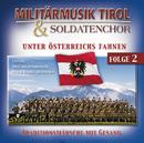Unter Österreichs Fahnen/Militärmusik Tirol, Ein Soldatenchor