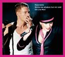 Nichts von alledem (tut mir leid) - Die Live Maxi/Rosenstolz