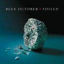 Foiled/Blue October
