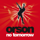 No Tomorrow (Acoustic Version for E Release)/Orson