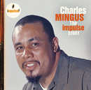 The Impulse Story/Charles Mingus