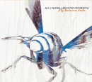 Fly Between Falls/ALO (Animal Liberation Orchestra)