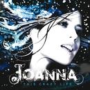 This Crazy Life/Joanna