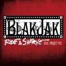 Ride & Swerve (Edited Version)/Blak Jak