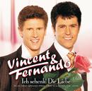 Ich Schenk' Dir Liebe/Vincent & Fernando