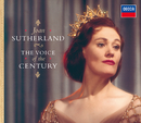 The Voice of the Century/Dame Joan Sutherland