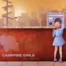 CAMPFIRE GIRLS/TELL/Campfire Girls