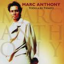 Todo A Su Tiempo (Remastered)/Marc Anthony