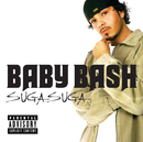 Suga Suga (Int'l Comm Single)/Baby Bash