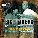 Big Money Heavyweight (Chopped & Screwed)/Big Tymers