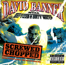 MTA2-Baptised in Dirty Water Screwed and Chopped/David Banner