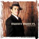Serenata/Manny Manuel