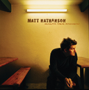 Beneath These Fireworks/Matt Nathanson