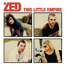 This Little Empire/Zed