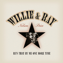 Run That By Me One More Time/Willie Nelson, Ray Price