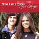 Love Songs/Donny Osmond, Marie Osmond