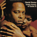 Gritty, Groovy And Gettin' It/David Porter