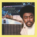 The Very Best Of Johnnie Taylor/Johnnie Taylor