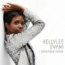 I Remember When/Kellylee Evans