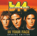 In Your Face (Re-Release)/Before Four