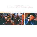 Live in Brno 2003/Charlie McCoy, Robert Krestan, Druha Trava