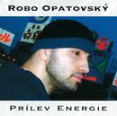 Prilev energie/Robo Opatovsky