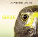 Gaze/The Beautiful South