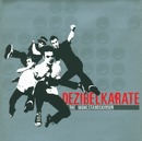 Dezibelkarate/The Wohlstandskinder