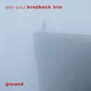 Ground/Jean-Paul Brodbeck
