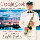 Bist Du Einsam Heut Nacht/Captain Cook und seine singenden Saxophone