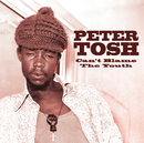 Can't Blame The Youth (International Version)/Peter Tosh