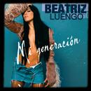 Mi Generación (feat. Yotuel Romero)/Beatriz Luengo