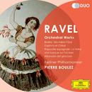 Ravel: Orchestral Works - Boléro; Ma Mére l'Oye; Daphnis et Chloé; Rapsodie espagnole; La Valse; Une barque sur l'océan; Alborada del gracioso/Berliner Philharmoniker, Pierre Boulez