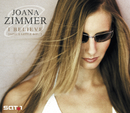I Believe (Give A Little Bit...) (International Version)/Joana Zimmer