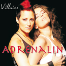 Adrenalin/Villaine