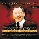Erinnerungen An Ernst Mosch Zu Seinem 80. Geburtstag/Ernst Mosch und seine Original Egerländer Musikanten, Ernst Hutter & Die Egerländer Musikanten