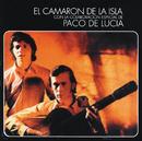 Al Verte Las Flores Lloran (Remastered)/Camarón De La Isla