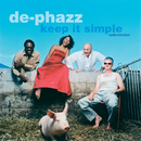 Keep It Simple (Radioversion)/De-Phazz