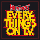 Everything's On TV/The Hellacopters