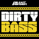 Dirty Bass/Far East Movement
